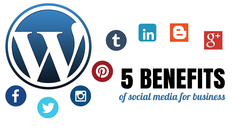 5 Magnificent Benefits of Social Media which are Harnessing your Business