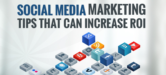 4 Strategies that can Cause an Instant Boost in the Social Media Marketing ROI