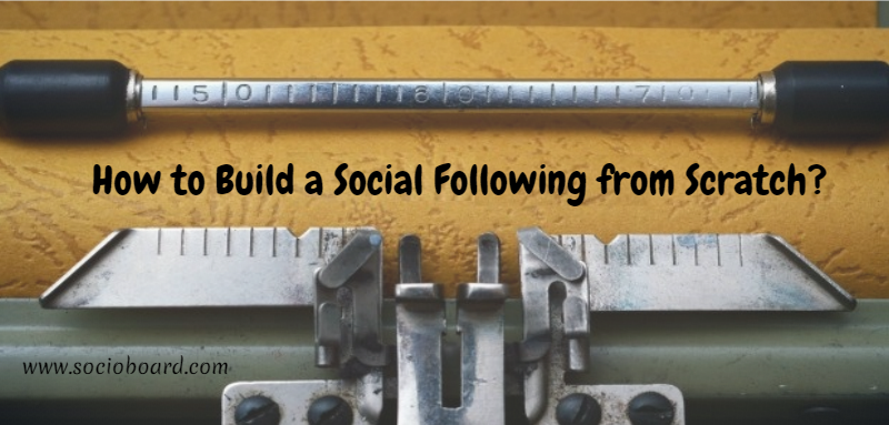 How to Build a Social Following from Scratch?