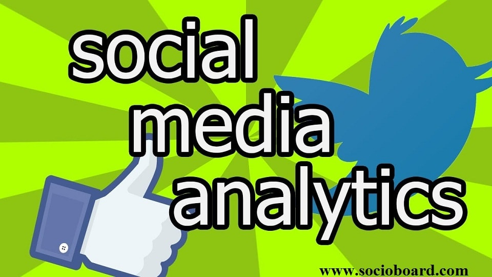 How Social Media Analytics Play A Key Role in Social Media Marketing?