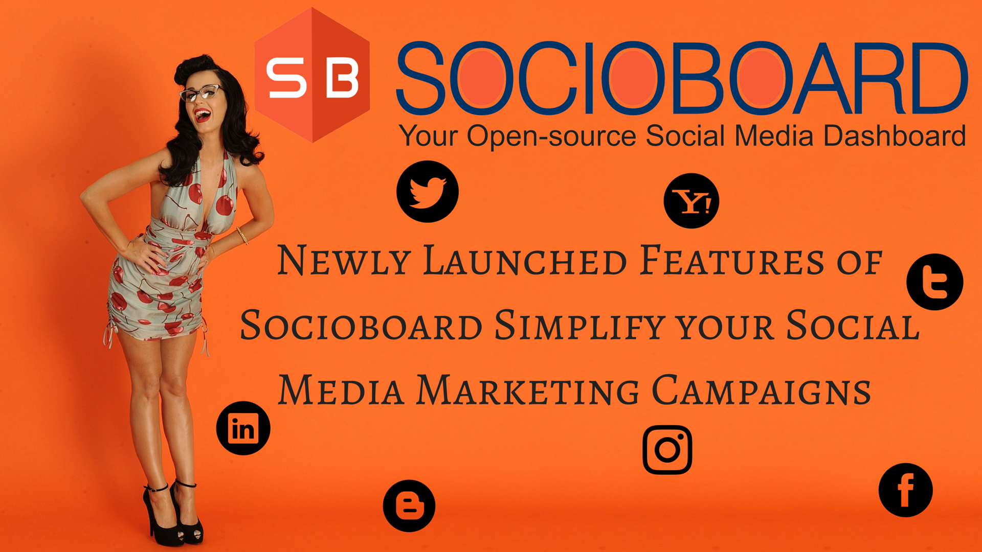 Newly Launched Features of Socioboard Simplify your Social Media Marketing Campaigns