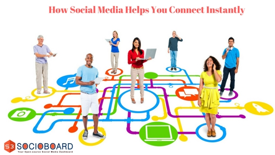 How Social Media Helps You To Create Instant Connection With Your Audience?