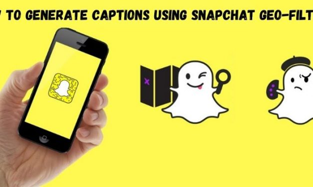 Snapchat Introduces Captions For Snapchat Geofilters On Iphones