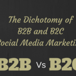 3 Aspects That Show the Dichotomy of B2B and B2C Social Media Marketing