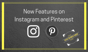 New Features on Instagram and Pinterest for Better Marketing (1)-min
