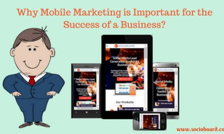 Why Mobile Marketing is Important for the Success of a Business?