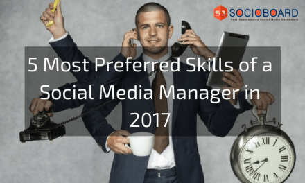 5 Most Preferred Skills of a Social Media Manager in 2017
