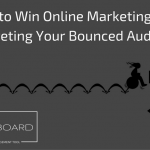 How to Win Online Marketing with Retargeting Your Bounced Audience?