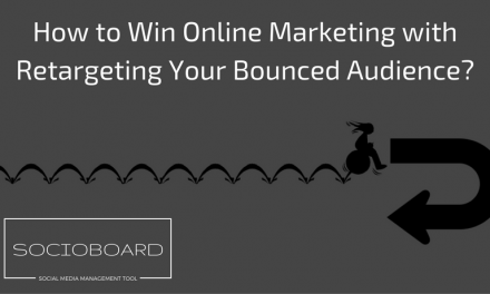 How To Win Online Marketing With Retargeting Your Bounced Audience In 2021?