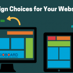 What are the Design Choices You should Consider for Your Website?