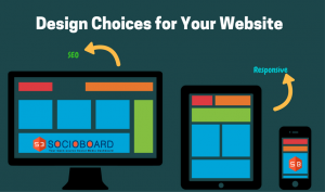 What are the Design Choices You should Consider for Your Website-