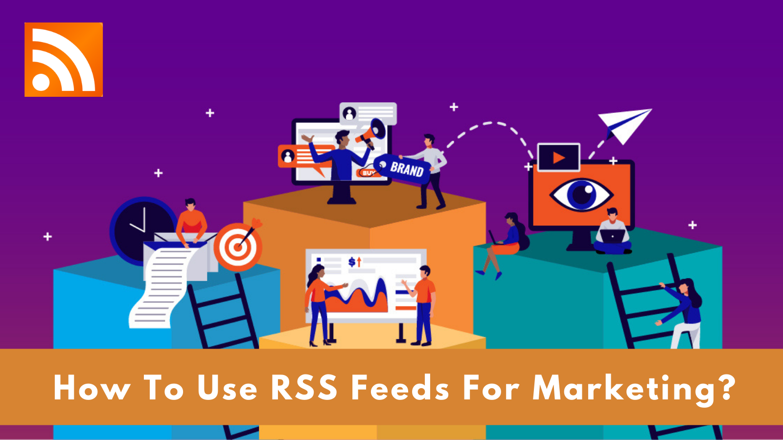 how-to-use-rss-feeds-for-marketing