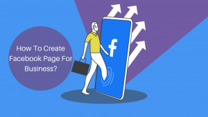 how-to-create-a-facebook-page-for-business