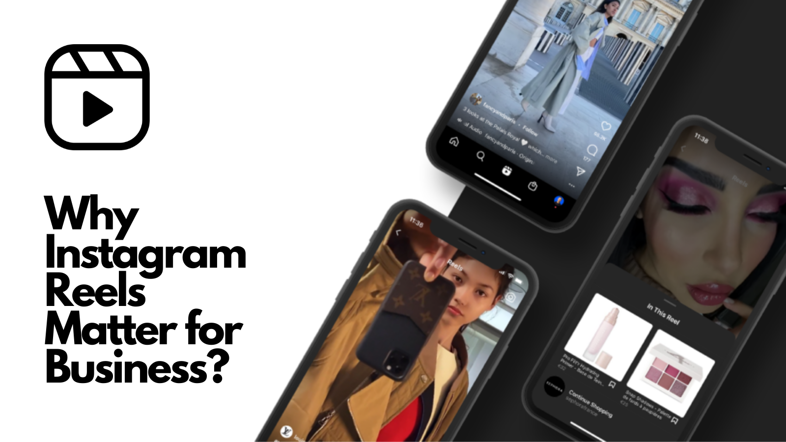 why-instagram-reels-matter-for-business